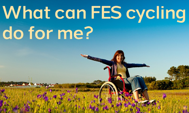 What Can FES cycling do for me?